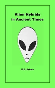 Alien Hybrids in Ancient Times ebook by Kobo.Web.Store.Products.Fields.ContributorFieldViewModel