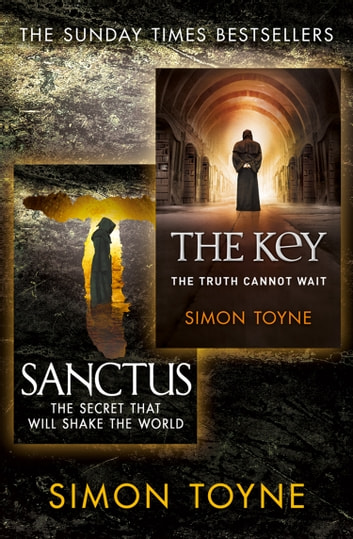 Sanctus and The Key ebook by Simon Toyne