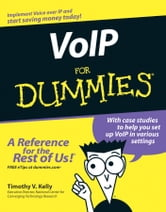 VoIP For Dummies ebook by Timothy V. Kelly