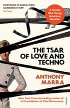 The Tsar of Love and Techno ebook by