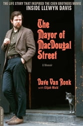 The Mayor of MacDougal Street [2013 edition] - A Memoir ebook by Dave Van Ronk