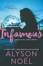 Infamous ebook by Alyson Noel
