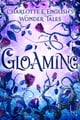 Gloaming ebook by Charlotte E. English