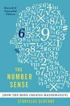 The Number Sense ebook by Stanislas Dehaene