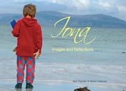Iona Images and Reflections - Photos of the island with words ebook by Neil Paynter,David Coleman