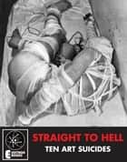 Straight To Hell ebook by Namida King