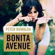 Bonita Avenue luisterboek by Peter Buwalda