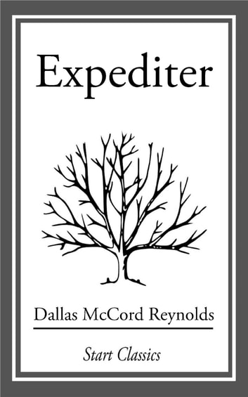 Expediter ebook by Dallas McCord Reynolds