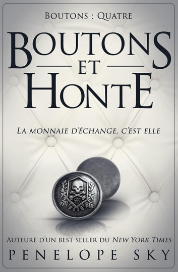 Boutons et honte - Boutons, #4 ebook by Penelope Sky