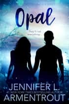 Opal ebooks by Jennifer L. Armentrout