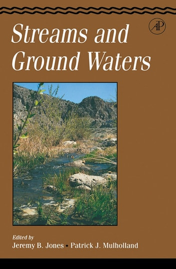 Streams and Ground Waters ebook by Jeremy B. Jones,Patrick J. Mulholland