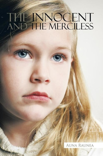 The Innocent and the Merciless 電子書 by Auna Raunea