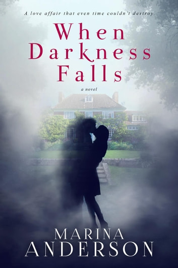 When Darkness Falls ebook by Marina Anderson