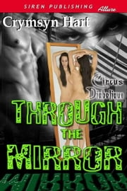 Through The Mirror ebook by Crymsyn Hart