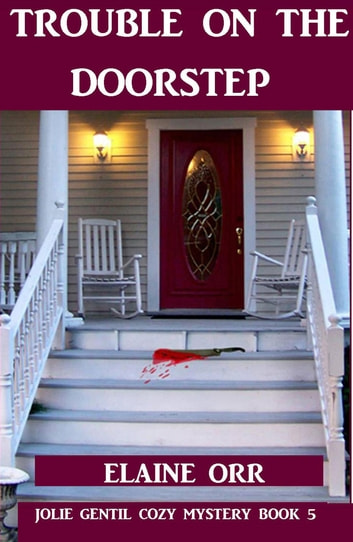 Trouble on the Doorstep ebook by Elaine L. Orr