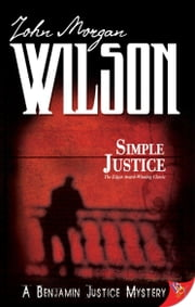Simple Justice ebook by John Morgan Wilson