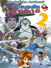 Penguin Comic 2 ebook by Twinkie Artcat