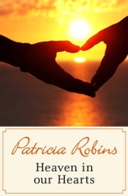 Heaven in our Hearts ebook by Patricia Robins