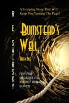 Bumstead's Well ebook by R E Swirsky