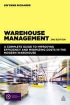 Warehouse Management ebook by Gwynne Richards