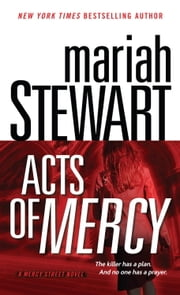 Acts of Mercy - A Mercy Street Novel ebook by Mariah Stewart