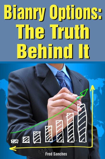 The truth about binary options