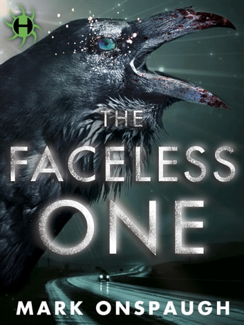 The Faceless One ebook by Mark Onspaugh