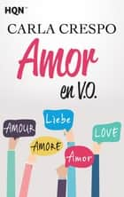 Amor en V.O. ebook by Carla Crespo