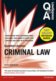Law Express Question and Answer: Criminal Law (Q&A revision guide) ebook by Nicola Monaghan