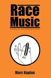 Race Music ebook by Marc Kaplan