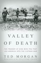 Valley of Death ebook by Ted Morgan