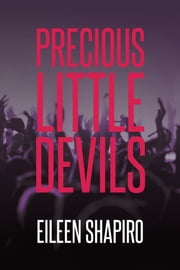 Precious Little Devils ebook by Eileen Shapiro