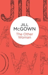The Other Woman ebook by Jill McGown