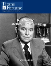 Ray Kroc: McDonald's Mogul ebook by Daniel Alef