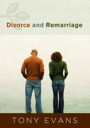 Divorce and Remarriage ebook by Tony Evans
