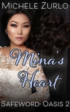 Mina's Heart - Safeword: Oasis, #2 ebook by Michele Zurlo