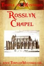 Rosslyn Chapel ekitaplar by TempleofMysteries.com
