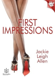 First Impressions ebook by Jackie Leigh Allen