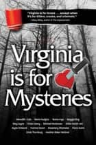 Virginia is for Mysteries ebook by Virginia Sisters in Crime