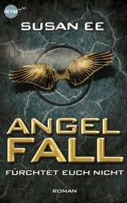 Angelfall - Roman ebook by Susan Ee