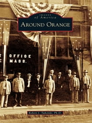Around Orange ebook by Robert J. Tuholski Ph.D.