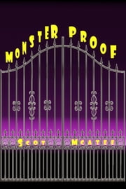 Monster Proof ebook by Scot McAtee