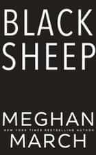 Black Sheep ebook by Meghan March