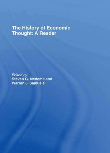 The History of Economic Thought: A Reader ebook by