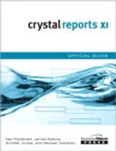 Crystal Reports XI Official Guide ebook by Neil Fitzgerald,et al.