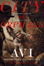 City of Orphans ebook by Avi,Greg Ruth