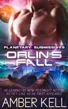 Orlin's Fall ebook by Amber Kell