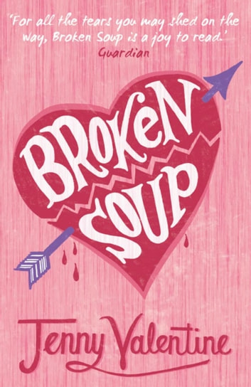 Broken Soup ebook by Jenny Valentine