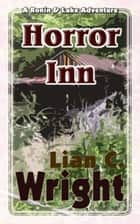 Horror Inn ebook by Lian C. Wright