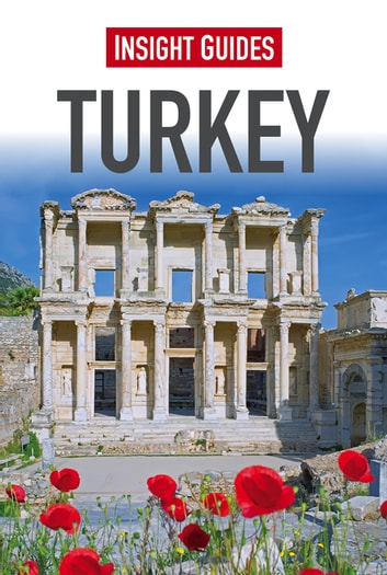 Insight Guides Turkey ebook by Insight Guides